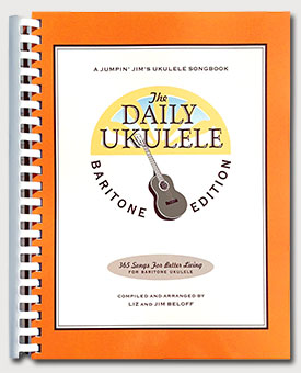 the daily ukulele leap year edition 366 more songs for better living jumpin jims ukulele songbooks