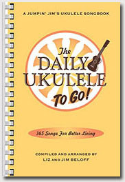 the daily ukulele leap year edition 366 more songs for better living